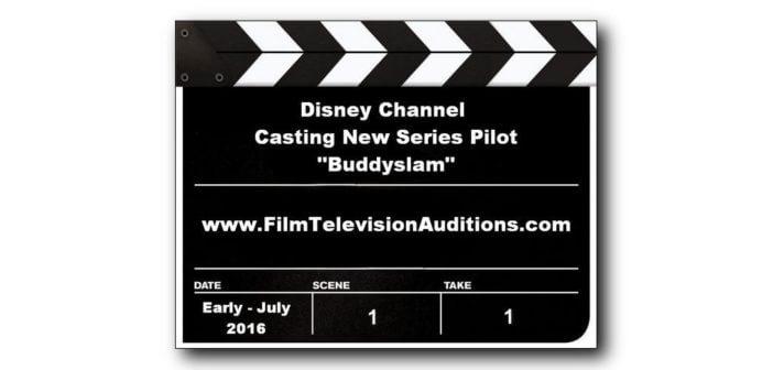 Disney Channel Casting Calls for Buddyslam